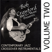 Contemporary Jazz Crossover Instrumentals, Vol. 2 by Bob Crawford