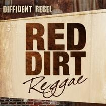 Red Dirt Reggae by Diffident Rebel