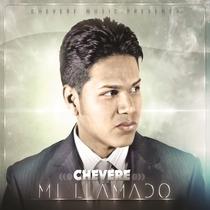 Mi Llamado by Chevere