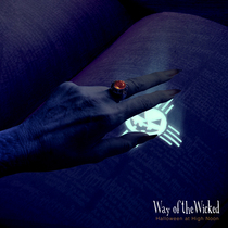 Halloween at High Noon: Way of the Wicked by Various Artists