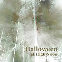 Halloween at High Noon by Various Artists