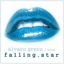 Falling Star (feat. Vics) by Alvaro Grecu