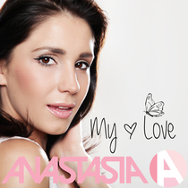 My Love by Anastasia A