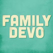 Family Devo by Family Devo