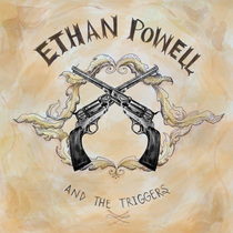 Ethan Powell & The Triggers by Ethan Powell & The Triggers