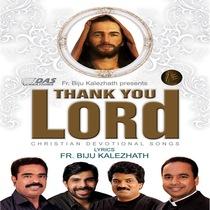 Thank You Lord by Fr. Biju Mathew Kalezhath
