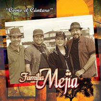 Como el Cántaro by Familia Mejia