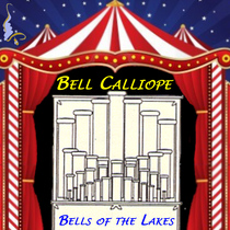 Bell Calliope by Bells of the Lakes