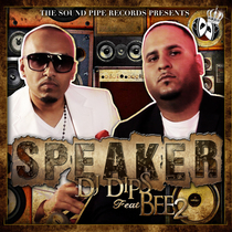 Speaker (feat. BEE2) by DJ Dips