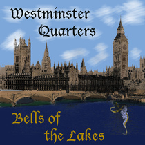 Westminster Quarters by Bells of the Lakes