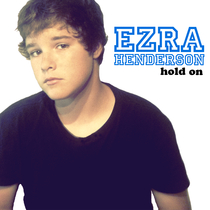 Hold On by Ezra Henderson