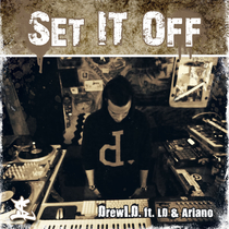 Set It Off (feat. LD & Ariano) by DrewID