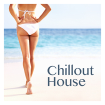 Chill Out by Chillout House