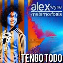 Tengo Todo by Alex Reyna