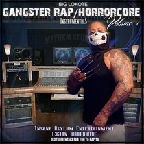 Gangster Rap / Horrorcore Instrumentals, Vol.1 by Big Lokote