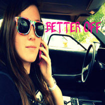 Better Off by Brooke Butler