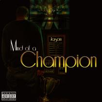 Mind of a Champion by Jason804
