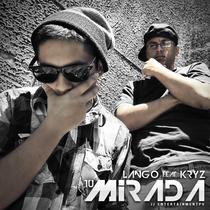 Tu Mirada (feat. Kryz) by Lango