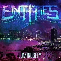 Luminosity (Remastered) by Entities
