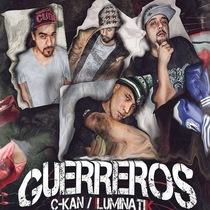 Guerreros (feat. Ckan) by Iluminatik