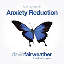 Self-Hypnosis Anxiety Reduction by David Fairweather