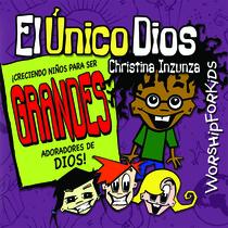 El Único Dios by Christina Inzunza