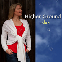 Higher Ground by Devi