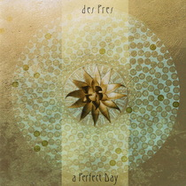A Perfect Day by Tristan Des Pres