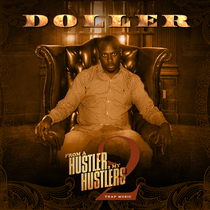 From a Hustler 2 My Hustlers, Vol. 2 by Doller