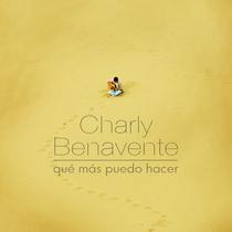 Qué Más Puedo Hacer by Charly Benavente