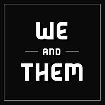 We/Them by Ella Minnow