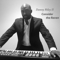 Consider the Raven by Danny Riley II