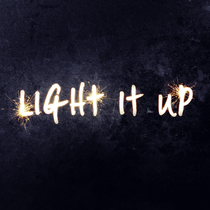 Light It Up by Amber Sky Records