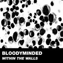 Within the Walls by Bloodyminded