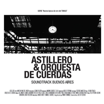 Soundtrack Buenos Aires by Astillero