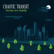 Burning Ever Brightly by Chaotic Transit