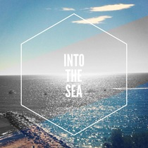Into the Sea (feat. Katherine Grace) by The Lion & I