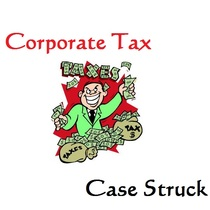 Corporate Tax by Case Struck