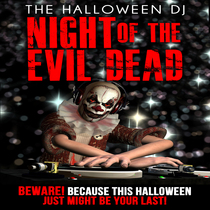 Night of the Evil Dead by The Halloween DJ