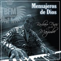 Mensajeros de Dios by Barbaro Fines y su Mayimbe