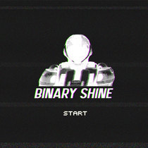 Start by Binary Shine