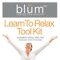 Learn to Relax Tool Kit by Elizabeth Greig, MSN & FNP