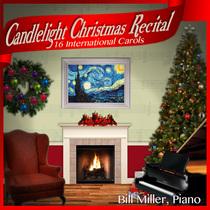 Candlelight Christmas Recital by Bill Miller