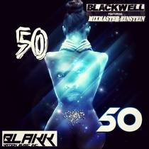 50/50 (feat. Mix-Master Einstein) [Goin 4 Broke Jazzy Mix] by Blackwell