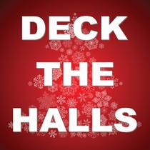 Deck the Halls by Christmas Music Magic