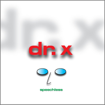 Speechless (Remastered) by Doctor X