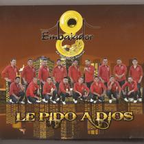 Le Pido a Dios by Banda Embajador