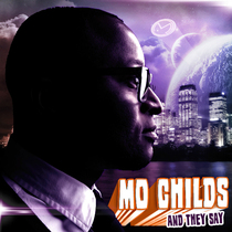 And They Say (feat. D.Hittz) [Remix] by Mo Childs