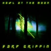 Howl At the Moon by Bard Griffin