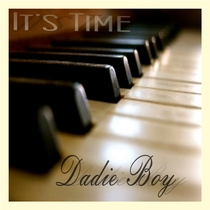 It's Time by Dadie Boy